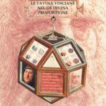"""Per il 2019, Anno Leonardiano, il Museo Mateureka ha allestito la mostra """"Le tavole vinciane nel De Divina Proportione"""""""
